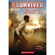 I Survived the Battle of Gettysburg, 1863 (I Survived #7) by Tarshis, Lauren, 9780545459365