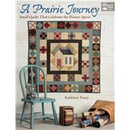 A Prairie Journey by Tracy, Kathleen, 9781604689365