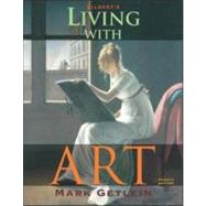 Living with Art with Core Concepts CD-ROM v2.5 w/ Timeline by GETLEIN MARK, 9780072989366