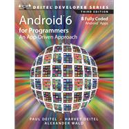 Android 6 for Programmers An App-Driven Approach by Deitel, Paul; Deitel, Harvey; Wald, Alexander, 9780134289366