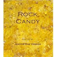 Rock Candy by Vernon, Jenifer, 9780981669366