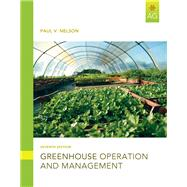 Greenhouse Operation and Management by Nelson, Paul V., 9780132439367
