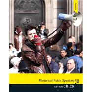 Rhetorical Public Speaking by Crick; Nathan, 9780205869367
