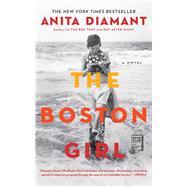 The Boston Girl A Novel by Diamant, Anita, 9781439199367