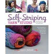Self-Striping Yarn Studio Sweaters, Scarves, and Hats Designed for Self-Striping Yarn by Sulcoski, Carol J., 9781454709367