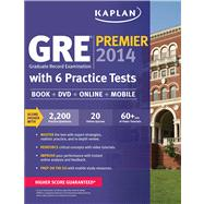 Kaplan GRE® Premier 2014 with 6 Practice Tests Book + DVD + Online + Mobile by Kaplan, 9781609789367