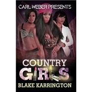 Country Girls by Karrington, Blake, 9781622869367