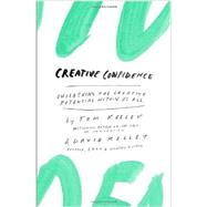 Creative Confidence by KELLEY, TOMKELLEY, DAVID, 9780385349369