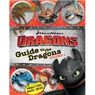 Guide to the Dragons Volume 1 by Testa, Maggie; Style Guide, 9781481419369