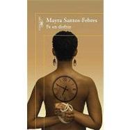 Fe en disfraz/ Faith in Disguise by Santos-Febres, Mayra, 9781603969369