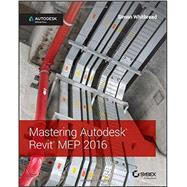 Mastering Autodesk Revit Mep 2016 by Whitbread, Simon, 9781119059370