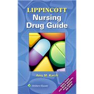 Lippincott Nursing Drug Guide by Karch, Amy, 9781469839370