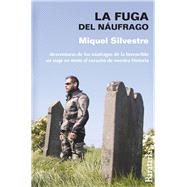 La fuga del náufrago / The Escape of the Castaway by Silvestre, Miquel, 9788492979370