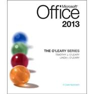 The O'Leary Series: Microsoft Office 2013 by O'Leary, Linda; O'Leary, Timothy, 9780073519371
