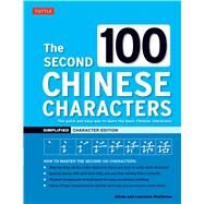 The Second 100 Chinese Characters by Matthews, Alison; Matthews, Laurence, 9780804849371