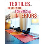 Textiles for Residential and Commercial Interiors by Willbanks, AMy; Oxford, Nancy; Miller, Dana, 9781609019372