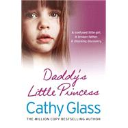 Daddy's Little Princess by Glass, Cathy, 9780007569373