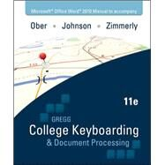 Microsoft Office Word 2010  Manual t/a Gregg College Keyboarding & Document Processing (GDP); Microsoft Office Word 2010 by Ober, Scot; Johnson, Jack; Zimmerly, Arlene, 9780077319373