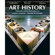 Art History Portables Book 6 18th - 21st Century Plus NEW MyArtsLab with eText -- Access Card Package by Stokstad, Marilyn; Cothren, Michael, 9780205949373
