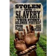 Stolen into Slavery by FRADIN, JUDITH BLOOMFRADIN, DENNIS BRINDELL, 9781426309373