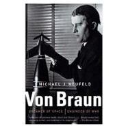 Von Braun by NEUFELD, MICHAEL, 9780307389374