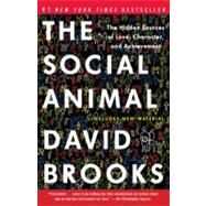 The Social Animal by Brooks, David, 9780812979374