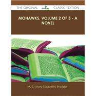 Mohawks by Braddon, M. E., 9781486489374