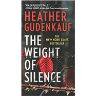 The Weight of Silence by Gudenkauf, Heather, 9780778319375