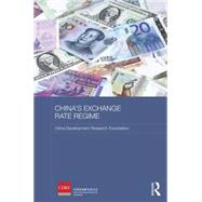 China's Exchange Rate Regime by Wang; Xue, 9781138819375