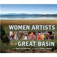 Women Artists of the Great Basin by Fulkerson, Mary Lee; Mantle, Susan E., 9781943859375