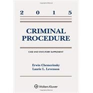 Criminal Procedure by Chemerinsky, Erwin; Levenson, Laurie L., 9781454859376