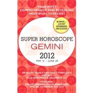 Gemini - Super Horoscopes 2012 by Beim, Margarete, 9780425239377