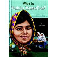 Who Is Malala Yousafzai? by Brown, Dinah; Thomson, Andrew, 9780448489377