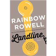Landline A Novel by Rowell, Rainbow, 9781250049377
