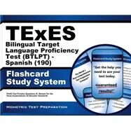 Texes Bilingual Target Language Proficiency Test Btlpt - Spanish 190 Study System by Texes Exam Secrets Test Prep, 9781627339377