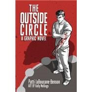 The Outside Circle by Laboucane-Benson, Patti; Mellings, Kelly, 9781770899377