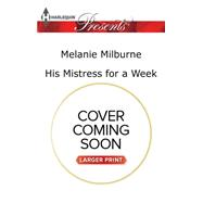 His Mistress for a Week by Milburne, Melanie, 9780373139378