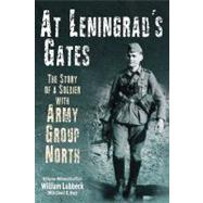 At Leningrad's Gates by Lubbeck, William, 9781935149378