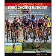 The Complete Book of Road Cycling & Racing by Peveler, Willard, 9780071489379