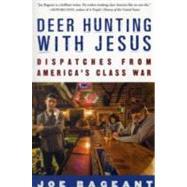 Deer Hunting with Jesus by BAGEANT, JOE, 9780307339379