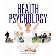 Health Psychology A Biopsychosocial Approach by Straub, Richard O., 9781464109379