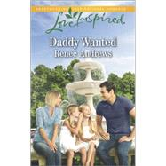 Daddy Wanted by Andrews, Renee, 9780373879380