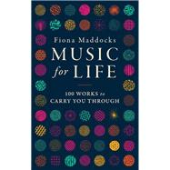 Music for Life by Maddocks, Fiona, 9780571329380