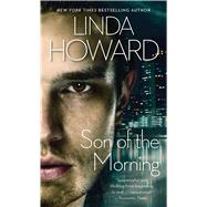 Son of the Morning by Howard, Linda, 9780671799380