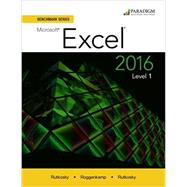MICROSOFT EXCEL 2016 BENCHMARK SERIES LEVEL 1 9780763869380U