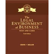 Bundle: The Legal Environment of Business: Text and Cases, Loose-Leaf Version, 10th + LMS Integrated MindTap® Business Law, 1 term (6 months) Printed Access Card, 10th Edition by Cross; Miller, 9781337379380