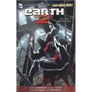 Earth 2 Vol. 3: Battle Cry (The New 52) by ROBINSON, JAMESSCOTT, NICOLA, 9781401249380