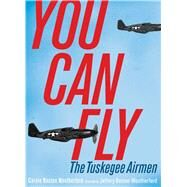 You Can Fly by Weatherford, Carole Boston; Weatherford, Jeffery Boston, 9781481449380
