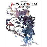 The Art of Fire Emblem Awakening by Thorpe, Patrick; Clark, Cardner; Flanagan, William; Thome, Brennan (CON); Grazzini, Cary, 9781616559380