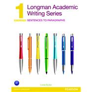 Longman Academic Writing Series 1 Sentences to Paragraphs by Butler, Linda, 9780132679381
